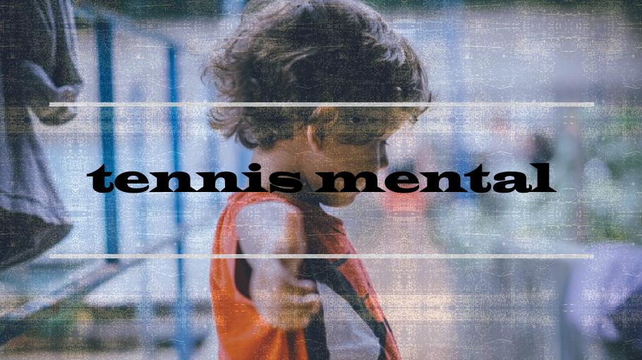テニス、メンタルの強化方法