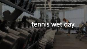 テニス、雨の日の練習方法